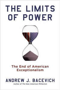 bacevich limits of power essay The limits of power has 2,055 ratings and 329 reviews essays-politics-science-religion andrew bacevich's the limits of power.
