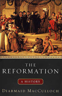 Diarmaid MacCulloch - The Reformation