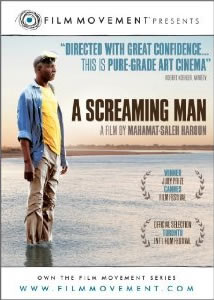 A Screaming Man (2010) — Chad