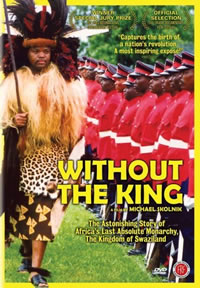 Without the King (2007) — Swaziland
